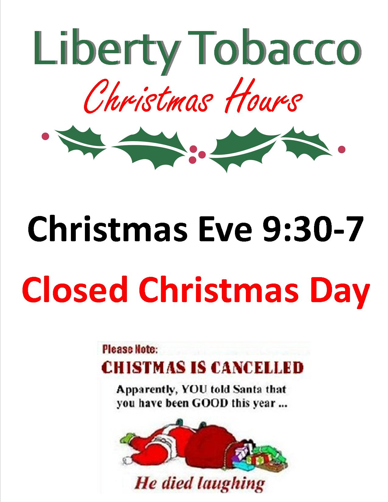 Liberty Tobacco Christmas Eve & Christmas Hours