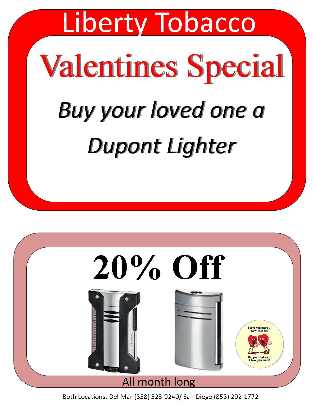 Dupont Lighter 20% Off the month of Feb.