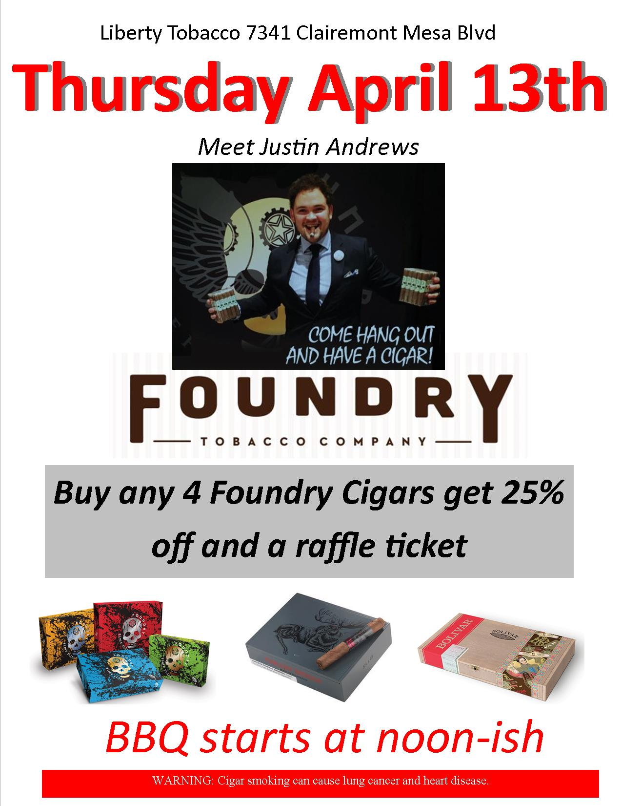 Thursday April 13th meet Justin Andrews of Foundry Cigars